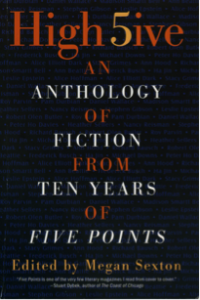 High 5ive: An Anthology of Fiction from Ten Years of Five Points